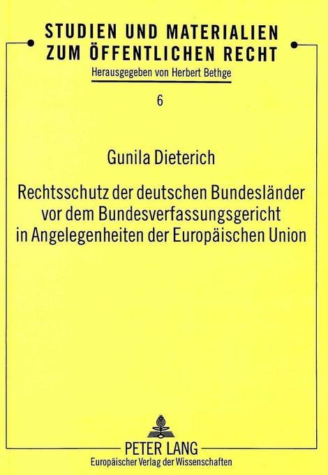 Rechtsschutz der deutschen Bundesländer vor dem...