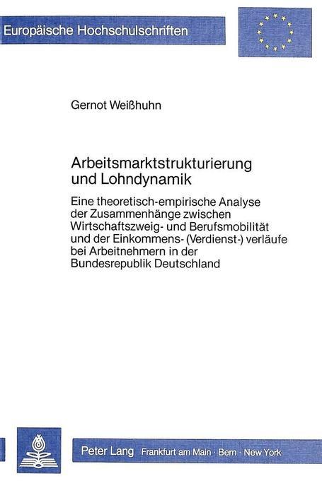 Arbeitsmarktstrukturierung und Lohndynamik als ...
