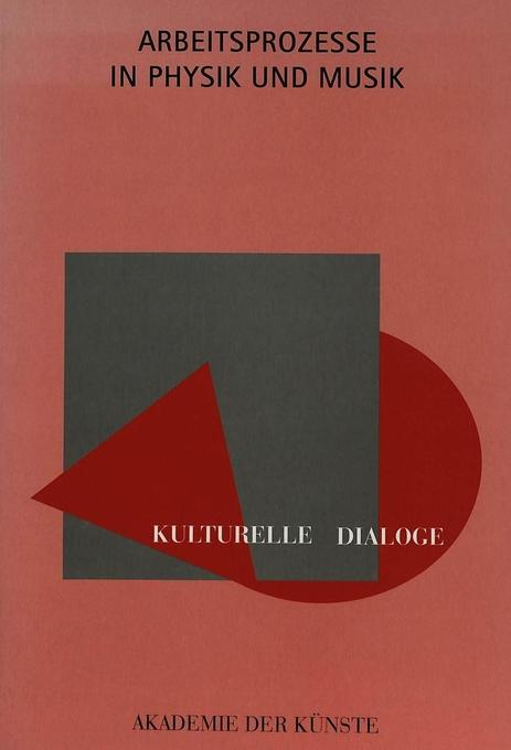 Kulturelle Dialoge- Arbeitsprozesse in Physik u...
