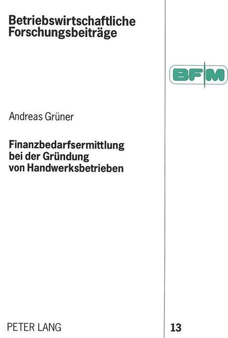 Finanzbedarfsermittlung bei der Gründung von Ha...