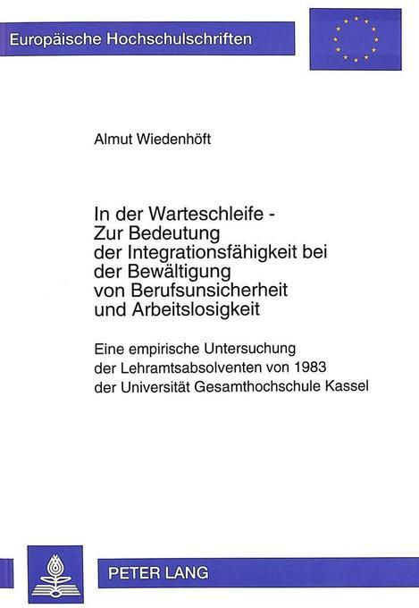 In der Warteschleife - Zur Bedeutung der Integr...