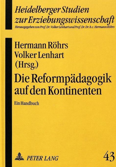 Die Reformpädagogik auf den Kontinenten als Buc...