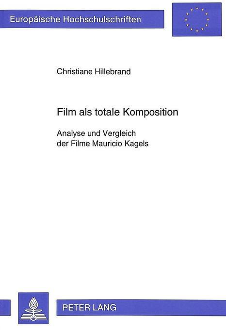 Film als totale Komposition als Buch von Christ...