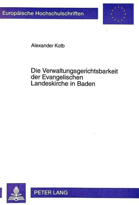 Die Verwaltungsgerichtsbarkeit der Evangelische...