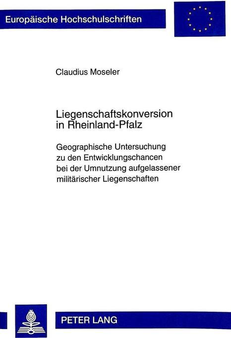 Liegenschaftskonversion in Rheinland-Pfalz als ...