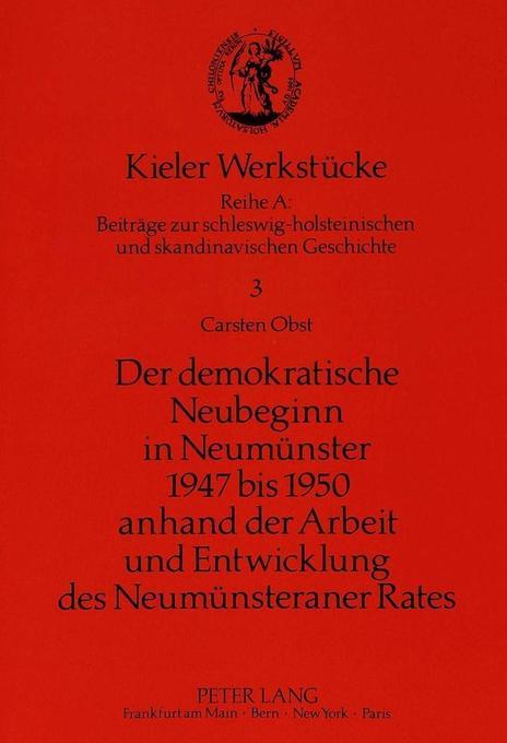 Der demokratische Neubeginn in Neumünster 1947 ...