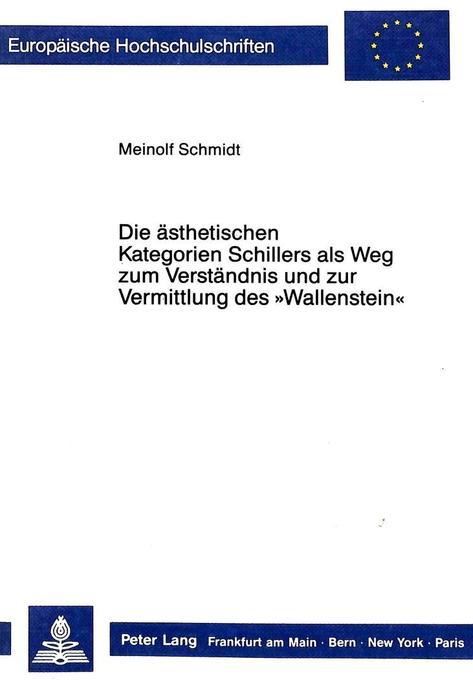 Die ästhetischen Kategorien Schillers als Weg z...