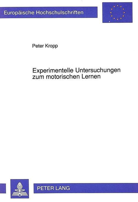 Experimentelle Untersuchungen zum motorischen L...
