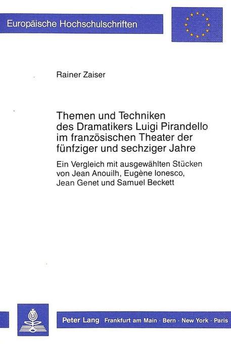 Themen und Techniken des Dramatikers Luigi Pira...