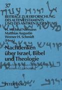 Nachdenken über Israel, Bibel und Theologie
