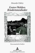 Gustav Mahlers Kindertotenlieder