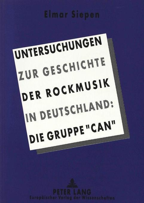 Untersuchungen zur Geschichte der Rockmusik in Deutschland: als Buch