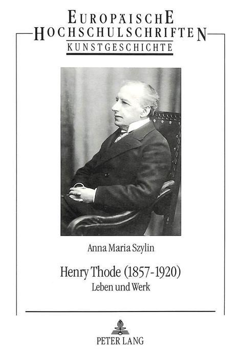 Henry Thode (1857-1920) als Buch