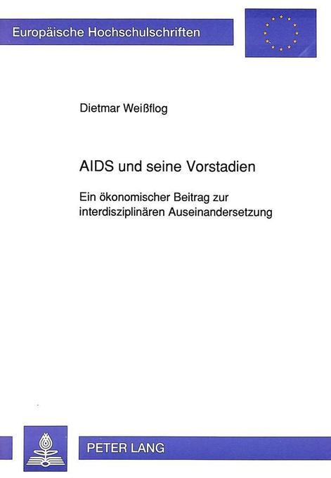 AIDS und seine Vorstadien als Buch von Dietmar ...