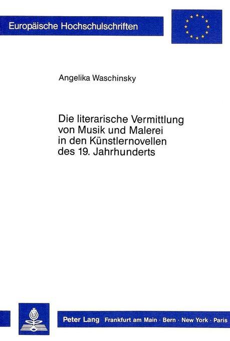 Die literarische Vermittlung von Musik und Male...