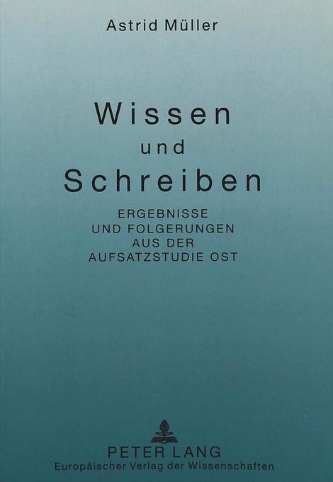 Wissen und Schreiben als Buch von Astrid Müller