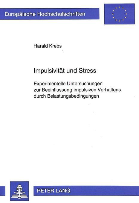 Impulsivität und Stress als Buch von Harald Krebs
