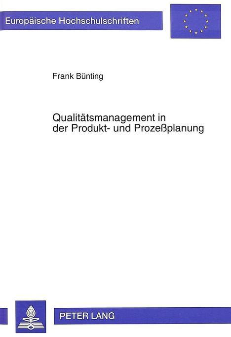 Qualitätsmanagement in der Produkt- und Prozeßp...