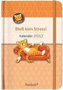 Oommh-Katze: Bloß kein Stress! Terminkalender 2017