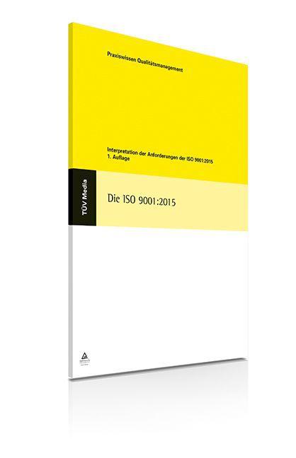 Die ISO 9001:2015 als Buch von Jürgen Oligschlä...