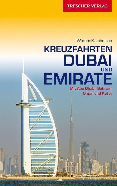 Kreuzfahrten Dubai und Emirate als Buch von Wer...