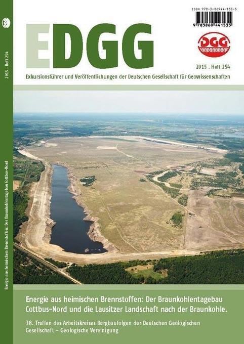 Energie aus heimischen Brennstoffen: Der Braunkohlentagebau Cottbus-Nord und die Lausitzer Landschaft nach der Braunkohle als Buch von Heinz-Gerd ...