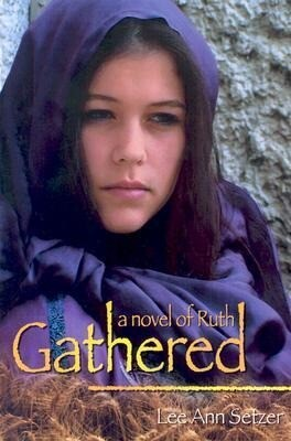 Gathered: A Novel of Ruth als Taschenbuch