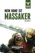 Warhammer 40.000 - Mein Name ist Massaker