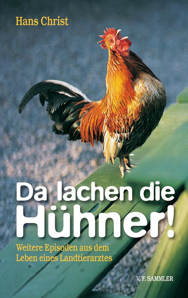 Da lachen die Hühner! als eBook Download von Ha...