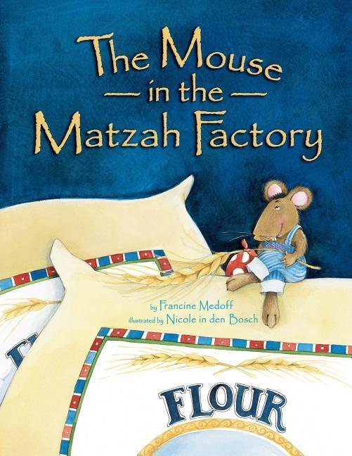 Mouse in the Matzah Factory PB (Revised) als Taschenbuch