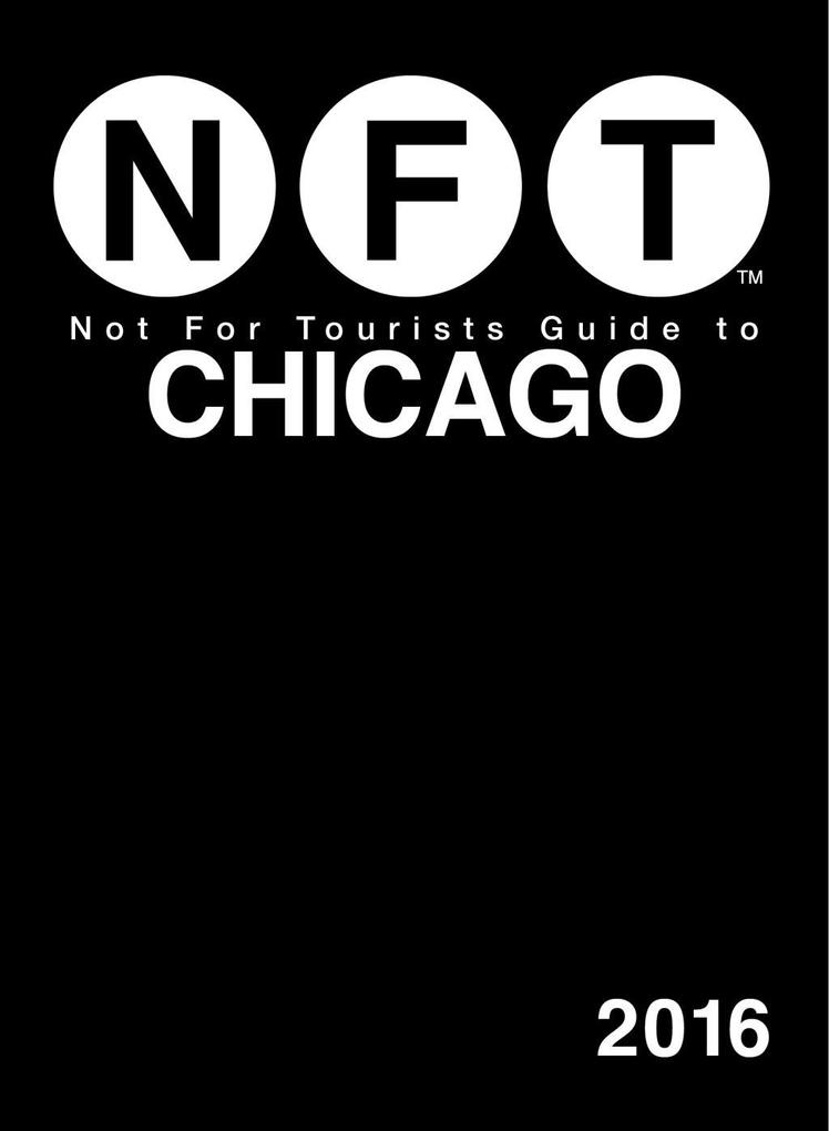 Not For Tourists Guide to Chicago 2016 als eBoo...