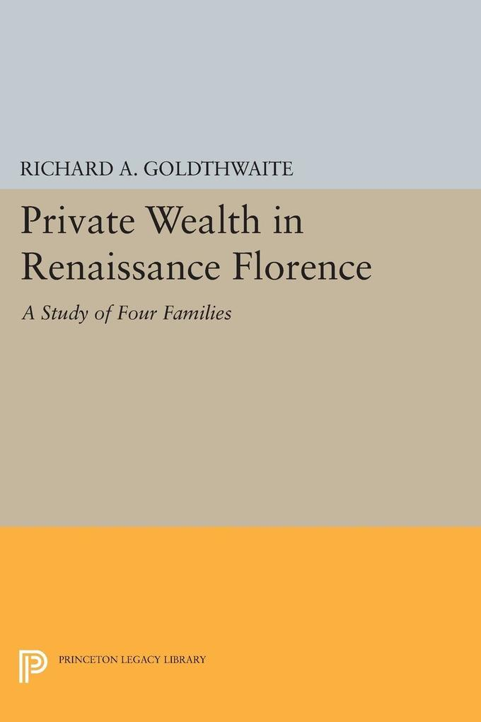 Private Wealth in Renaissance Florence als eBoo...