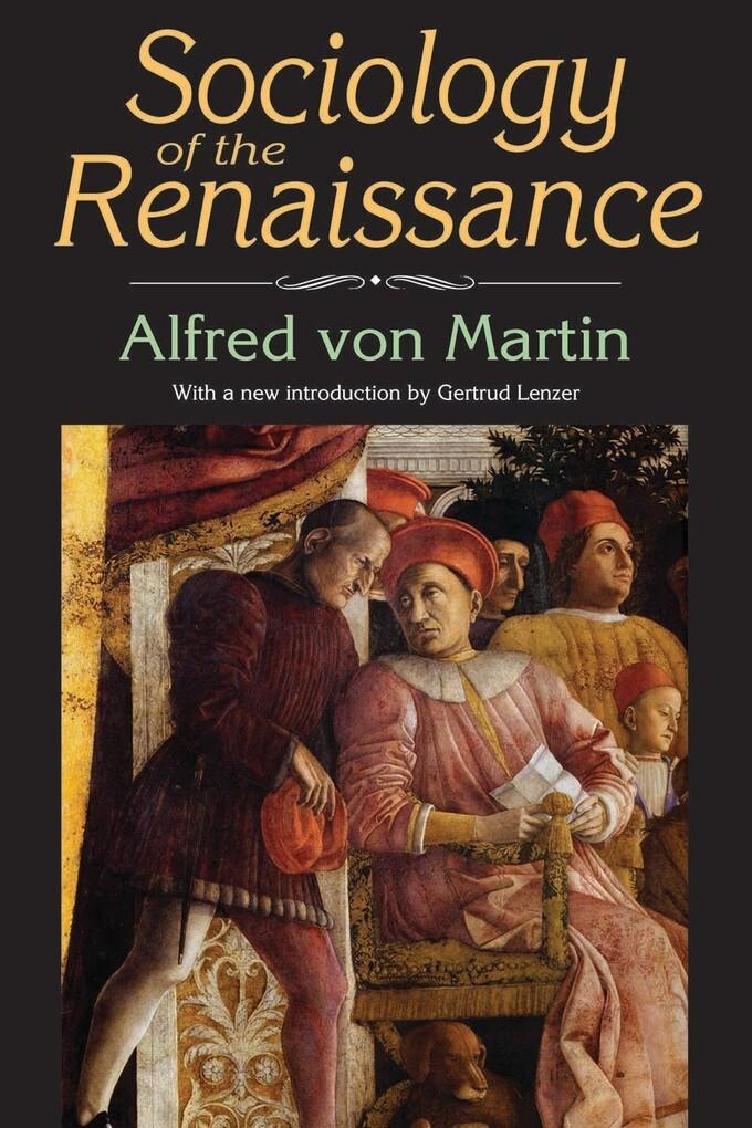 Sociology of the Renaissance als eBook Download...