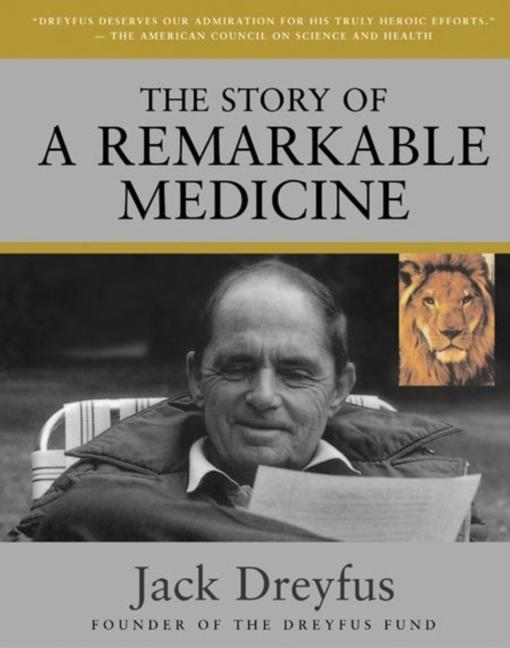 The Story of a Remarkable Medicine als Taschenbuch