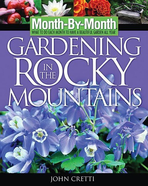 Month by Month Gardening in the Rocky Mountains als Taschenbuch