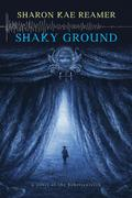 Shaky Ground (The Schattenreich, #2)