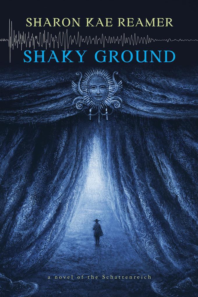 Shaky Ground (The Schattenreich, #2) als eBook