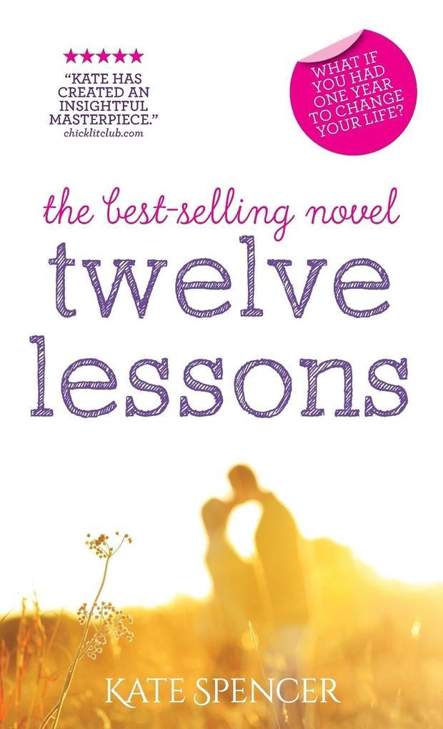 Twelve Lessons als Buch von Kate Spencer