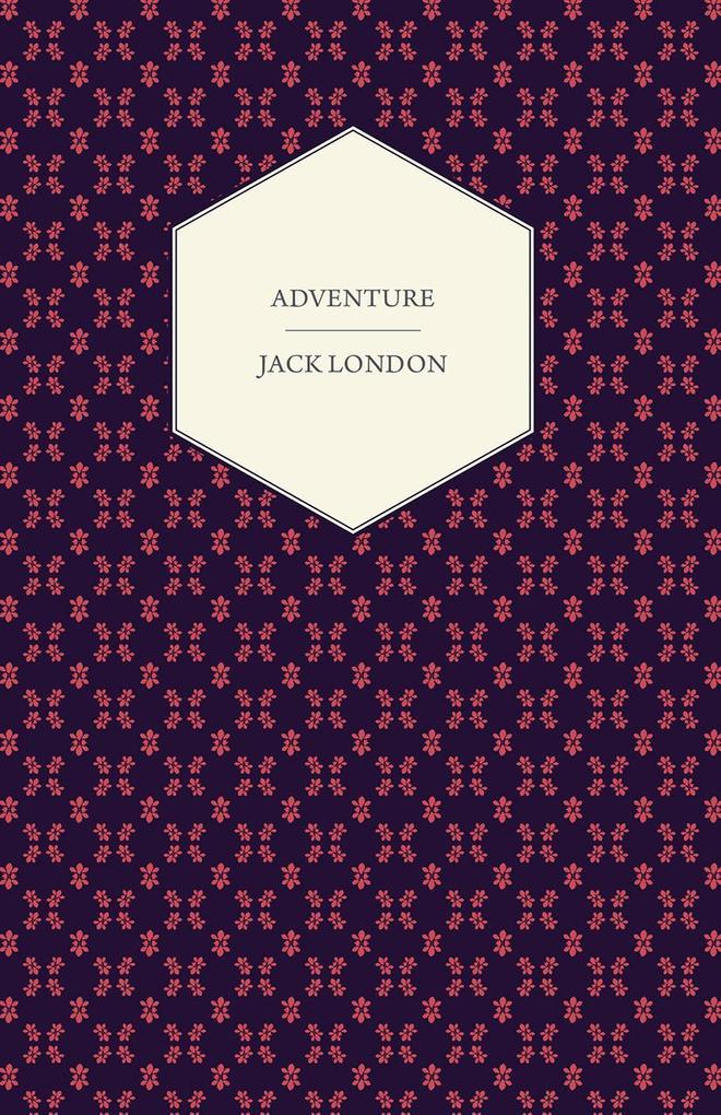 Adventure als eBook Download von Jack London