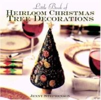 Little Book of Heirloom Christmas Tree Decorations als Buch