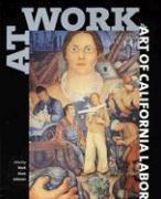 At Work: The Art of California Labor als Taschenbuch
