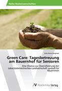 Green Care: Tagesbetreuung am Bauernhof für Senioren