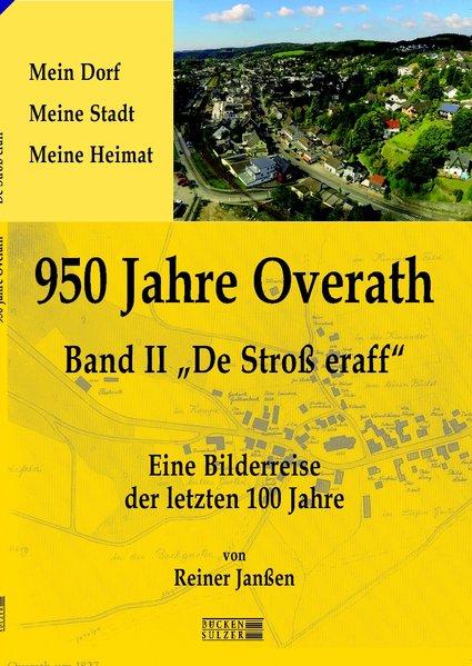 950 Jahre Overath - Eine Bilderreise der letzte...