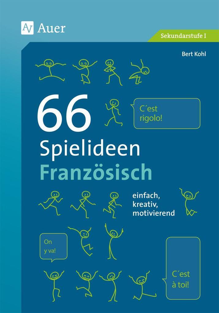 66 Spielideen Französisch als Buch von Bert Kohl
