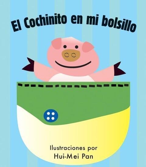 El Cochinito En Mi Bolsillo als Buch