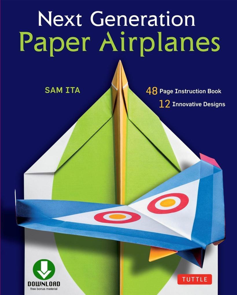 Next Generation Paper Airplanes Ebook als eBook...