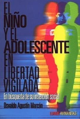 NI¥O Y EL ADOLESCENTE EN LIBERTAD VIGILADA als Taschenbuch
