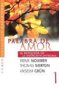 PALABRA DE AMOR 1 LA BUSQUEDA DE LA SANACION INTEGRAL als Taschenbuch