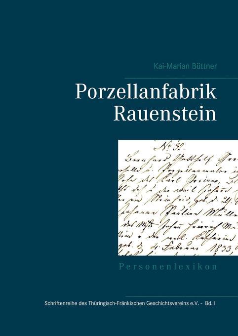 Porzellanfabrik Rauenstein als Buch