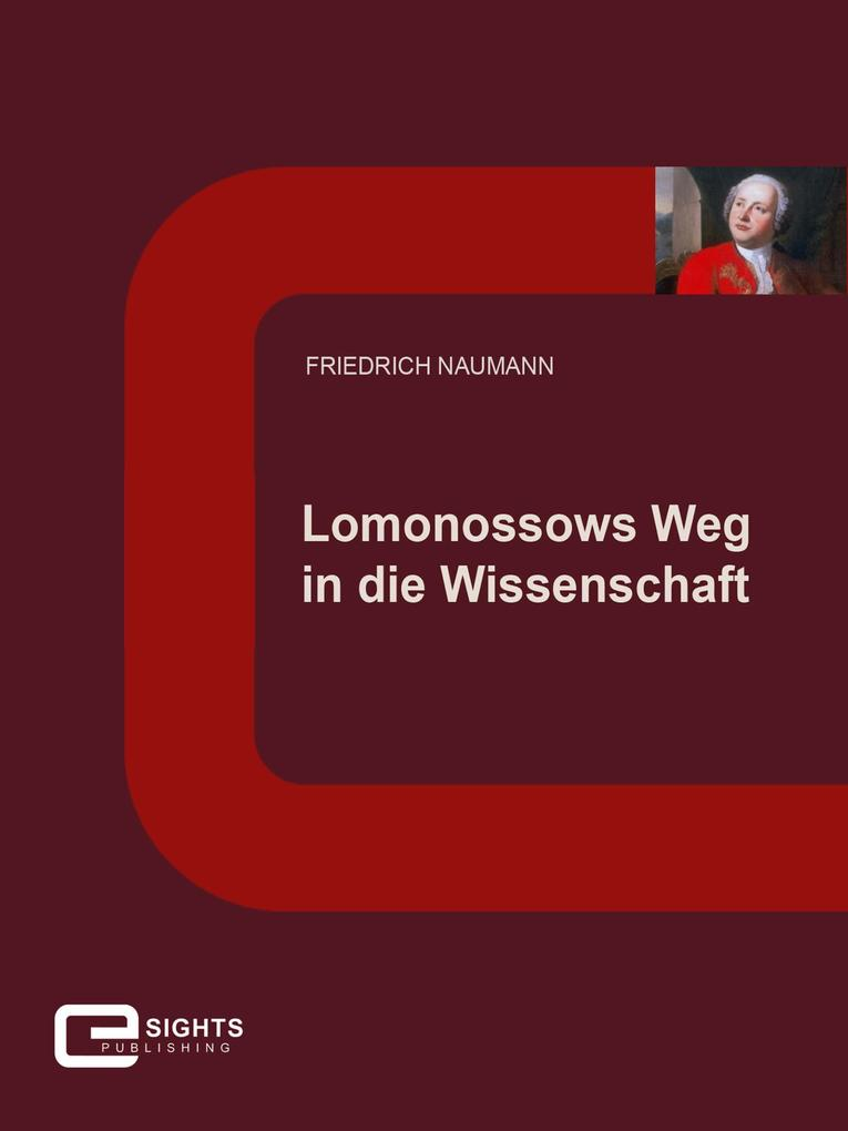 Lomonossows Weg in die Wissenschaft als eBook